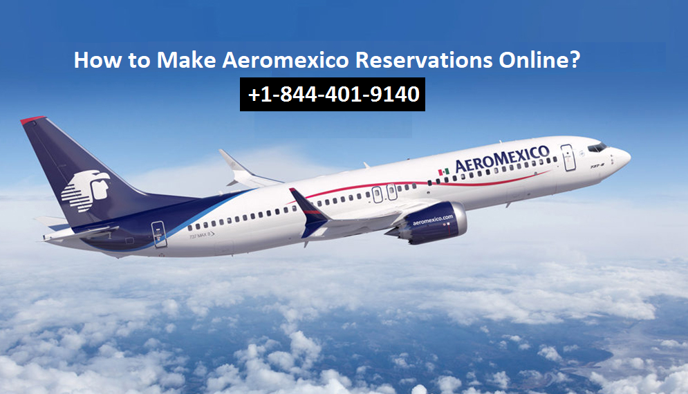 Make Aeromexico Reservations