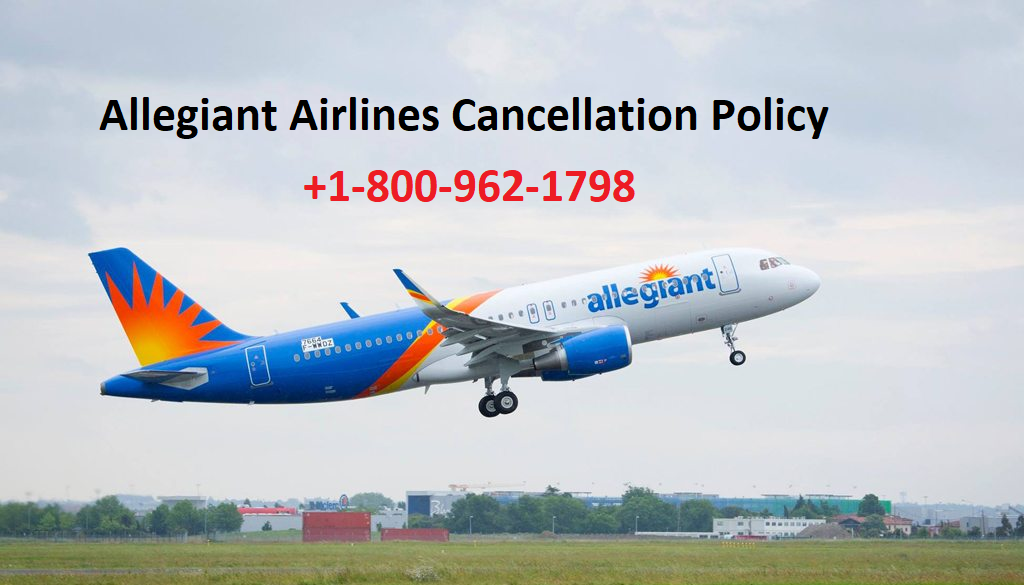 Allegiant Airlines Cancellation Policy